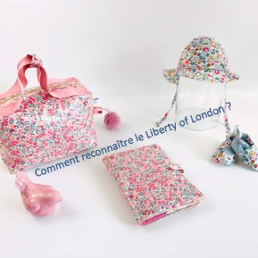 Liberty of London : comment le reconnaître ?